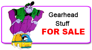 Stuff for Sale at Gearheadology